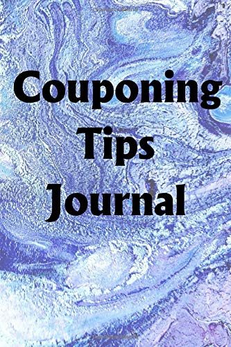 Couponing Tips Journal: Use the Couponing Tips Journal to help you reach your new year's resolution goals