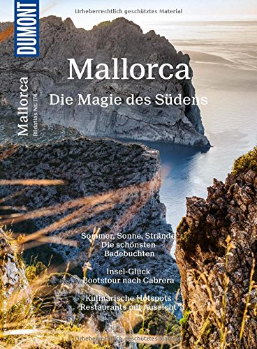 DuMont Bildatlas Mallorca: Die Magie des Südens
