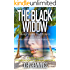 THE BLACK WIDOW - MARK KANE MYSTERIES - BOOK THREE: A Private Investigator Crime Series of Murder, Mystery, Suspense & Thriller Stories with more Twists and Turns than a Roller Coaster