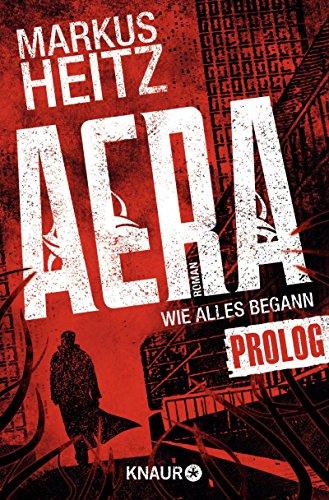 Buchseite und Rezensionen zu 'AERA - Wie alles begann: Prolog' von Markus Heitz