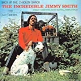 Back At The Chicken Shack: The Incredible Jimmy Smith by Blue Note (2007-09-25)