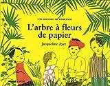 """Afficher """"L'arbre à fleurs de papier"""""""