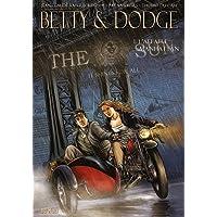 Betty & Dodge, Tome 1 : L'affaire Manhattan