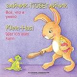 Klein Hasi - Was ich alles kann, Bilderbuch Deutsch-Russisch (zweisprachig/bilingual) ab 2 Jahren: Volume 1 (Klein Hasi - Deutsch-Russisch)