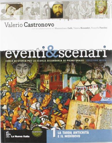 Eventi & scenari. Con Atlante. Per la Scuola media. Con DVD. Con espansione online: 1
