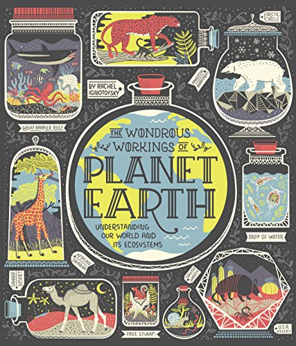 The Wondrous Workings of Planet Earth: Understanding Our World and Its Ecosystems (English Edition)
