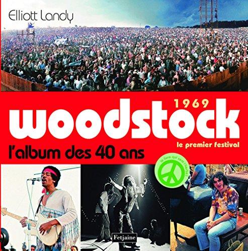 1969 Woodstock, le premier festival