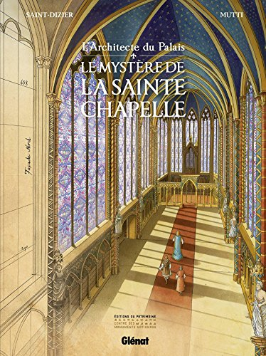 L'Architecte du palais: Le Mystère de la Sainte-Chapelle par Pierre-Roland Saint-Dizier