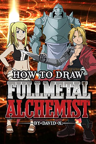 How to Draw Full Metal Alchemist: The Step-by-Step Full Metal Alchemist Drawing Book (English Edition)