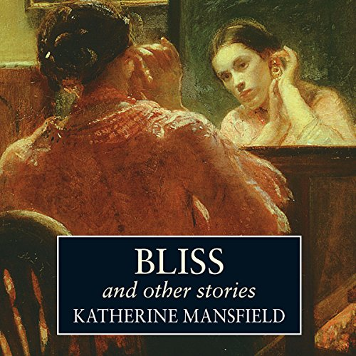 Bliss and Other Stories  Audiolibri