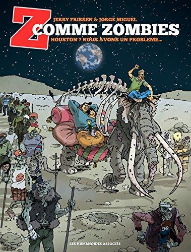 Z comme zombies T01: Houston ? Nous avons un problème.