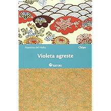 Violeta Agreste (Maestros del Haiku)