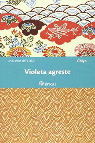 Violeta agreste (Maestros del Haiku) por Chiyo