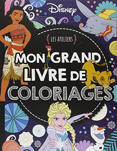 DISNEY - Les Ateliers Disney - Grand livre de coloriage