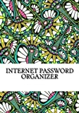 Internet Password Organizer: An Internet Address and Password Organizer (Best Internet and Address Passwrd Organizers)