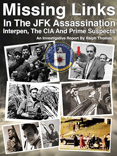 Missing Links In The JFK Assassination 2018: Interpen, The CIA And Prime Suspects (English Edition) por Ralph Thomas