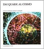Dai quark al cosmo