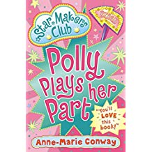 Star Makers: Polly Plays Her Part