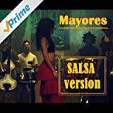 Mayores (Salsa Version)