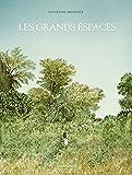 grands espaces (Les) | Meurisse, Catherine (1980-....). Auteur