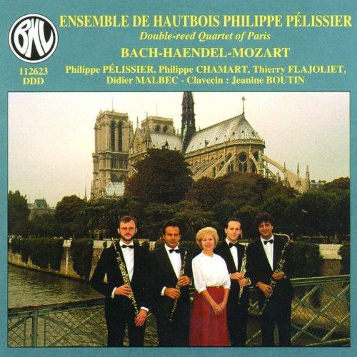 Bach, Haendel, Mozart: Ensemble de Hautbois Philippe Pélissier