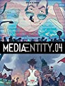 MediaEntity, tome 4 par Simon