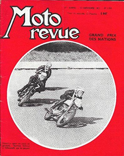 MOTO REVUE . N° 1558 . 23 septembre 1961 . Grand Prix des Nations . par G. Lacome