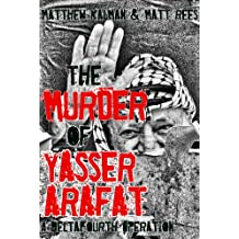The Murder of Yasser Arafat (DeltaFourth Operations Book 1) (English Edition)