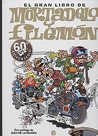 El gran libro de Mortadelo y Filemón par Francisco Ibáñez