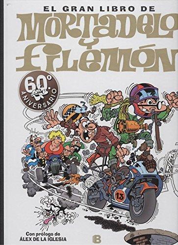 El gran libro de Mortadelo y Filemón: 60ª  aniversario (B CÓMIC)
