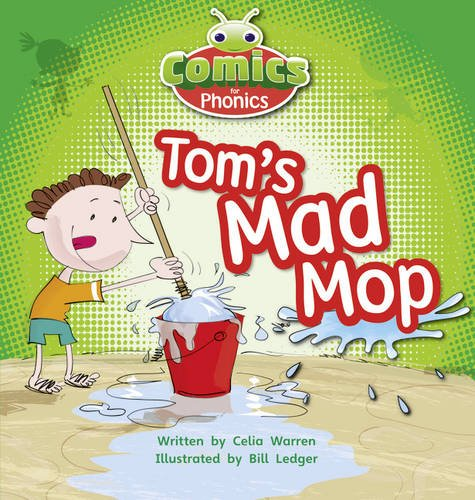 Comics for Phonics: Set 03 Pink A: Tom's Mad Mop (Bug Club)
