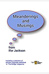 Meanderings and Musings Kindle Edition