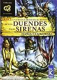 DUENDES Y SIRENAS. UNA MISTICA: 2 (Canal Infinito)