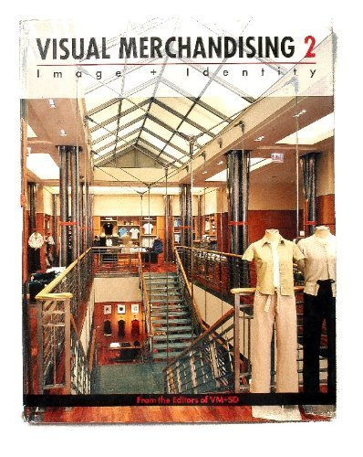"Visual Merchandising 2: Image & Identity by \""VM & SD Magazine\"" (2000-06-03)"