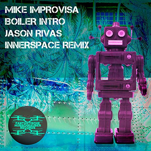 Boiler Intro (Jason Rivas Innerspace Remix)
