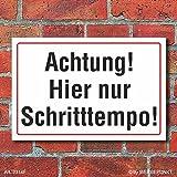 (2314) Schild Achtung hier nur Schritttempo, 3 mm Alu-Verbund (450 x 300 mm)
