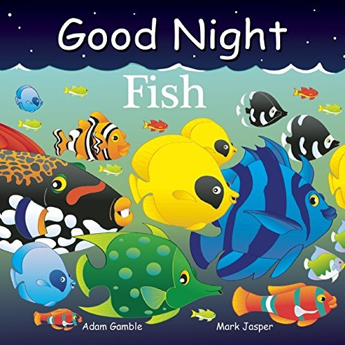 Good Night Fish by Adam Gamble (2016-05-10)