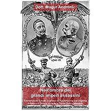 Nell'ombra dei grandi imperi assassini (Italian Edition)