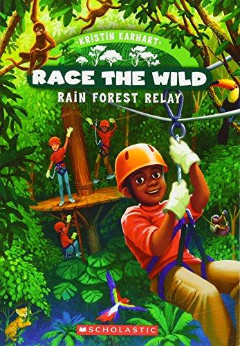 Rain Forest Relay (Race the Wild) por Kristin Earhart