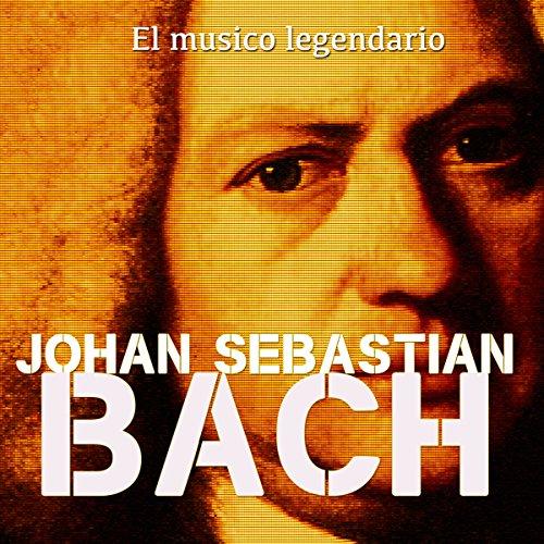 Johann Sebastian Bach [Spanish Edition]  Audiolibri
