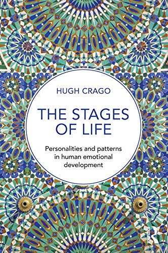The stages of life personalities and patterns in human emotional the stages of life personalities and patterns in human emotional development by crago fandeluxe Gallery