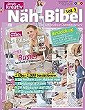 Näh-Bibel, Vol. 3: Das ultimative Standardwerk (Inkl. DVD) (Simply Kreativ Reihe - Band 3)