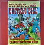 Die spannenden Comic-Bücher von Buffalo Bill. Nr. 4. Die Hazienda der falschen Richter.