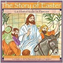 La Historia de la Pascua = Story of Easter