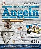 Praxisbuch Angeln: Ausrüstung, Köder, Techniken, Fischarten, Angelreviere