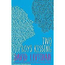 Two Boys Kissing (English Edition)