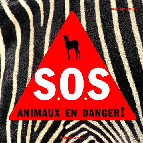 SOS animaux en danger !
