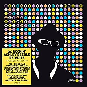 Message In The Music: The Ashley Beedle Re-Edits