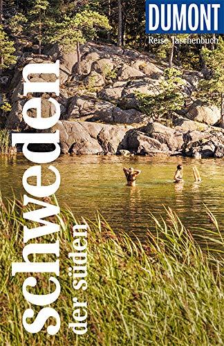 DuMont Reise-Taschenbuch Schweden. Der Süden: Reiseführer plus Reisekarte. Mit besonderen Autorentipps und vielen Touren