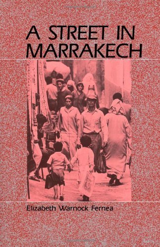 A Street in Marrakech by Elizabeth Warnock Fernea (1988-11-01)